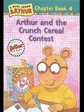 Arthur and the Crunch Cereal Contest: A Marc Brown Arthur Chapter Book #4