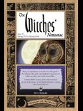 The Witches' Almanac: Issue 32, Spring 2013 to Spring 2014: Wisdom of the Moon