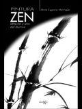Pintura Zen: Metodo y Arte del Sumi-E