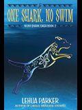 One Shark, No Swim
