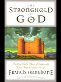 The Stronghold Of God