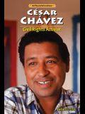 Cesar Chavez: Civil Rights Activist