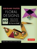 Origami Paper - Floral Designs - 6 - 60 Sheets: Tuttle Origami Paper: High-Quality Origami Sheets Printed with 9 Different Patterns: Instructions for