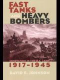 Fast Tanks and Heavy Bombers: Innovation in the U.S. Army, 1917-1945 (Cornell Studies in Security Affairs)