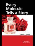 Every Molecule Tells a Story