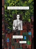 The History of Bones: A Memoir