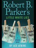Robert B. Parker's Little White Lies (Spenser