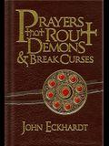 Prayers That Rout Demons & Break Curses