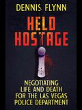 Held Hostage: Negotiating Life and Death for the Las Vegas Police Department