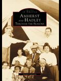 Amherst and Hadley: Through the Seasons
