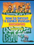 How to Survive a Zombie Invasion: Mazes for Kids