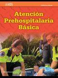 EMT Spanish: Atención Prehospitalaria Basica, Undécima Edición
