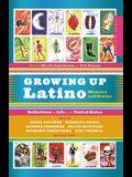 Growing Up Latino
