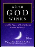 When God Winks, 1: How the Power of Coincidence Guides Your Life