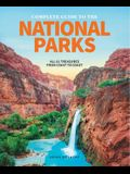 The Complete Guide to the National Parks: All 62 Treasures from Coast to Coast