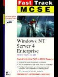 McSe Fast Track Windows Nt Server 4 Enterprise: Covers Exam : 70-068 (The Fast Track Series)