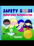 Safety Goose: Children's Safety - One Rhyme at a Time