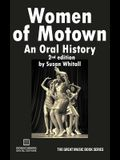 Women of Motown: An Oral History (Second Edition)