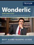 Wonderlic Basic Skills Test Practice Questions 2019: Wonderlic Exam Prep and Practice Test