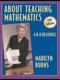 About Teaching Mathematics: A K-8 Resource 2nd Edition