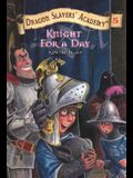 Knight for a Day #5