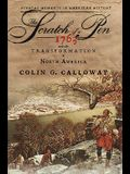 The Scratch of a Pen: 1763 and the Transformation of North America