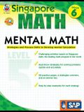 Mental Math, Grade 6: Strategies and Process Skills to Develop Mental Calculation