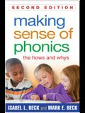Making Sense of Phonics: The Hows and Whys