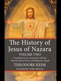 The History of Jesus of Nazara, Volume Two
