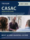 CASAC Exam Study Guide: Test Prep Book with Practice Questions for the Credentialed Alcoholism and Substance Abuse Counselor Examination