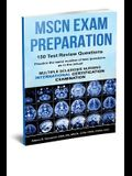MSCN Exam Preparation: 150 Test Review Questions