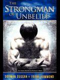 The Strongman of Unbelief