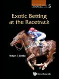 Exotic Betting at the Racetrack