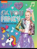 Oh, You Fancy, Volume 7: Coloring and Activity Book