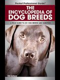 Encyclopedia of Dog Breeds: A Field Guide to 231 Dog Breeds and Varieties