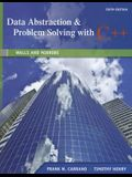 Data Abstraction & Problem Solving with C++: Walls and Mirrors (6th Edition)
