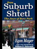 From Suburb to Shtetl: The Jews of Boro Park