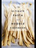 The Ultimate Pasta and Noodle Cookbook