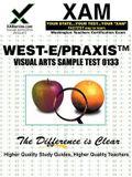West-E/Praxis II Visual Arts Sample Test 0133