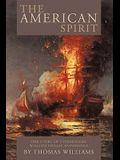 The American Spirit: The Story of Commodore William Phillip Bainbridge