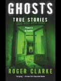 Ghosts: True Stories