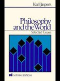 Philosophy and the World: Selected Essays
