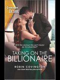 Taking on the Billionaire: A Surprise Pregnancy Romance
