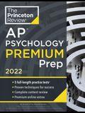 Princeton Review AP Psychology Premium Prep, 2022: 5 Practice Tests + Complete Content Review + Strategies & Techniques