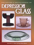 Collector's Encyclopedia of Depression Glass: America's Number One Best Selling...