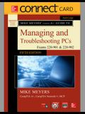 Connect Access Card for Mike Meyers' Comptia A+ Guide to Managing and Troubleshooting Pcs, Fifth Edition (Exams 220-901 & 220-902)