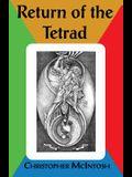 The Return of the Tetrad