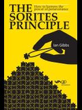 The Sorites Principle: How to harness the power of perseverance