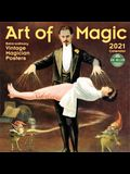 Art of Magic 2021 Wall Calendar: Extra-Ordinary Vintage Magician Posters