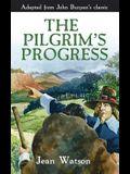 The Pilgrim's Progress: John Bunyan's Original Story